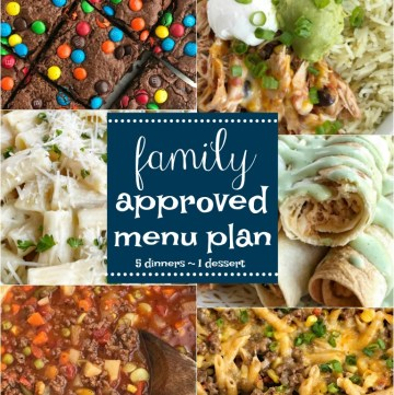 Family Approved Menu Plans | Family menu plan that your entire family will love! Easy, family approved, simple ingredients, and delicious food to enjoy together. All these recipes are tried & true and been tested many times over again in my own kitchen. Happy cooking from my kitchen to yours.
