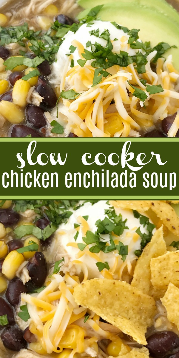Chicken Enchilada Soup | Soup Recipe | Chicken Recipe | Chicken enchilada soup made in the slow cooker. Loaded with chicken, black beans, corn, that simmers in a green chili enchilada sauce and chicken broth in the crock pot. Serve with avocado, sour cream, cheese, and chips! #soup #souprecipe #slowcooker #crockpot #easyrecipe #chicken