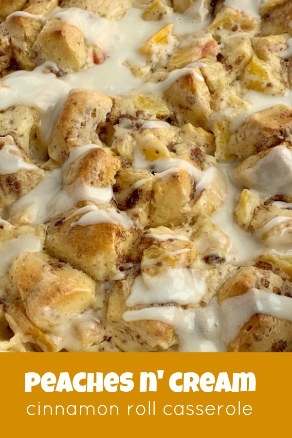Peaches n' Cream Cinnamon Roll Casserole | Cinnamon Roll Casserole | Breakfast Recipes | Cinnamon Roll Casserole with peaches n' cream. Frozen peaches, cream cheese, powdered sugar, and cinnamon rolls combine to create the best sweet breakfast treat. Only 4 ingredients needed! #breakfastrecipes #casserole #cinnamonrolls #peaches #breakfastcasserole #recipeoftheday