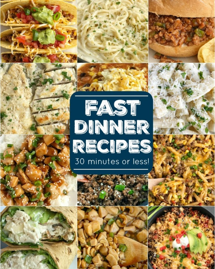 Fast (quick & easy) dinner recipes in 30 minutes or less! Perfect for summertime and busy weeknights.