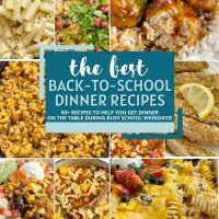 The Best Back to School Dinners