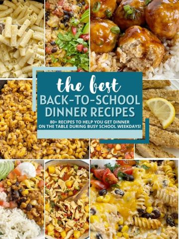A collage image of the best back to school dinner recipes with pictures and a text overlay box in the middle.