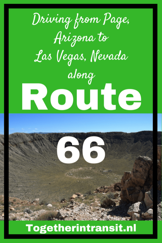Route 66: Driving from Page to Las Vegas we stopped at the Meteor Crater, Antelope Canyons and the delicious Galaxy Diner