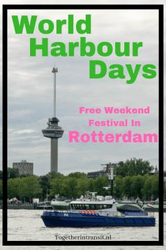 Wereld Haven Dagen is a fantastic weekend festival in Rotterdam Netherlands during September.