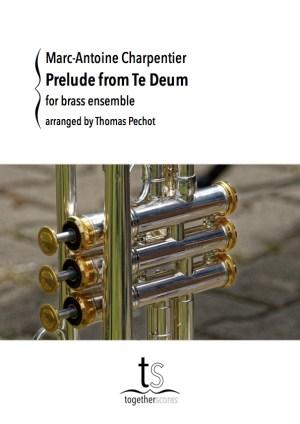 Partition Ensemble Cuivres Prelude Te Deum Charpentier