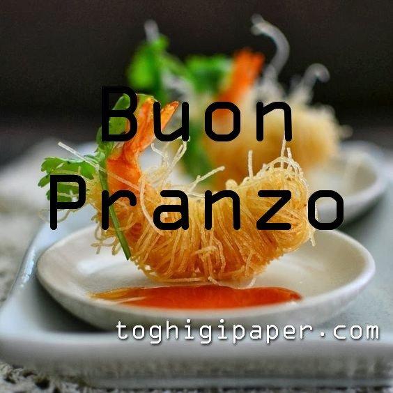 Buon pranzo, buon appetito immagini nuove, gratis, per WhatsApp, Facebook, Pinterest, Instagram, Twitter