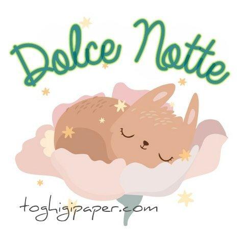 Dolce notte buonanotte dolci sogni nuove immagini gratis per Facebook e WhatsApp