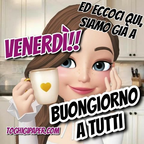 Venerdì buongiorno buon weekend immagini nuove gratis WhatsApp, Facebook, Instagram, Pinterest, Twitter