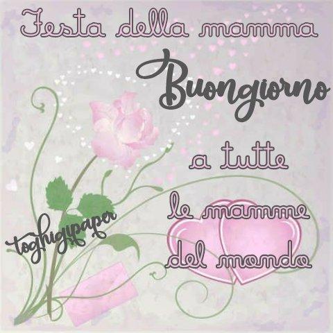 Buongiorno festa della mamma buongiorno immagini nuove bellissime dolci divertenti gratis WhatsApp Facebook