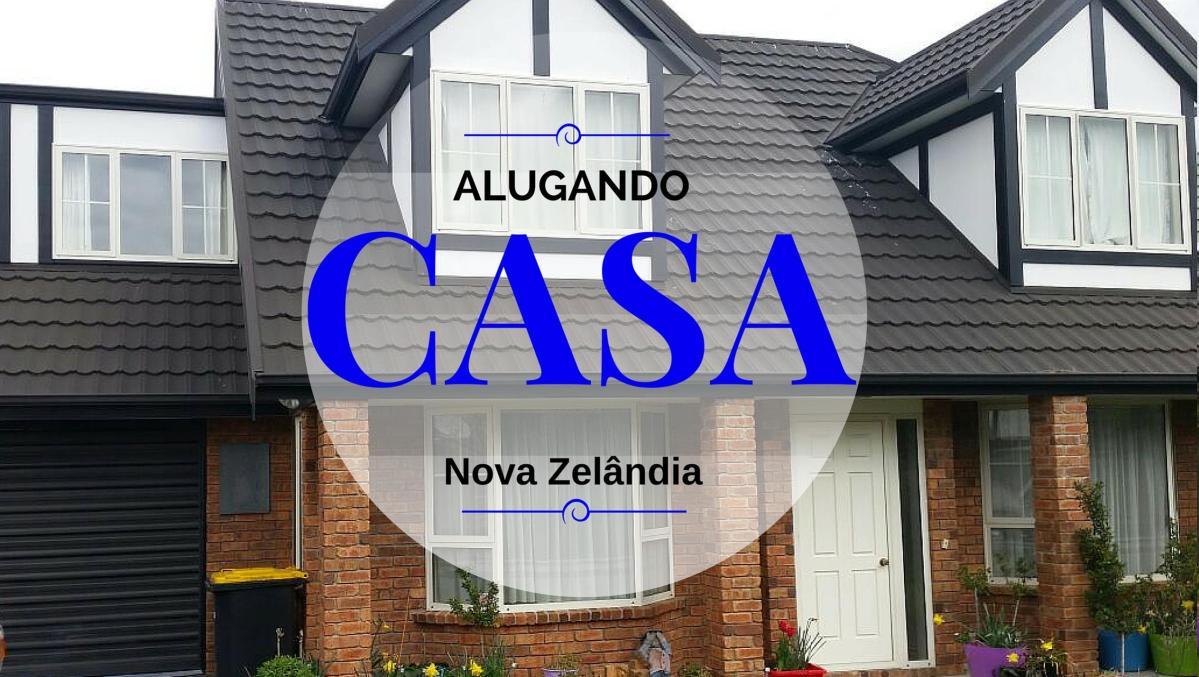 Alugando casa e preços de moradia na Nova Zelândia