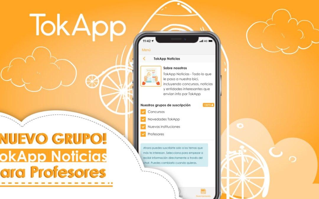 Nuevo grupo para profes: TokApp Noticias