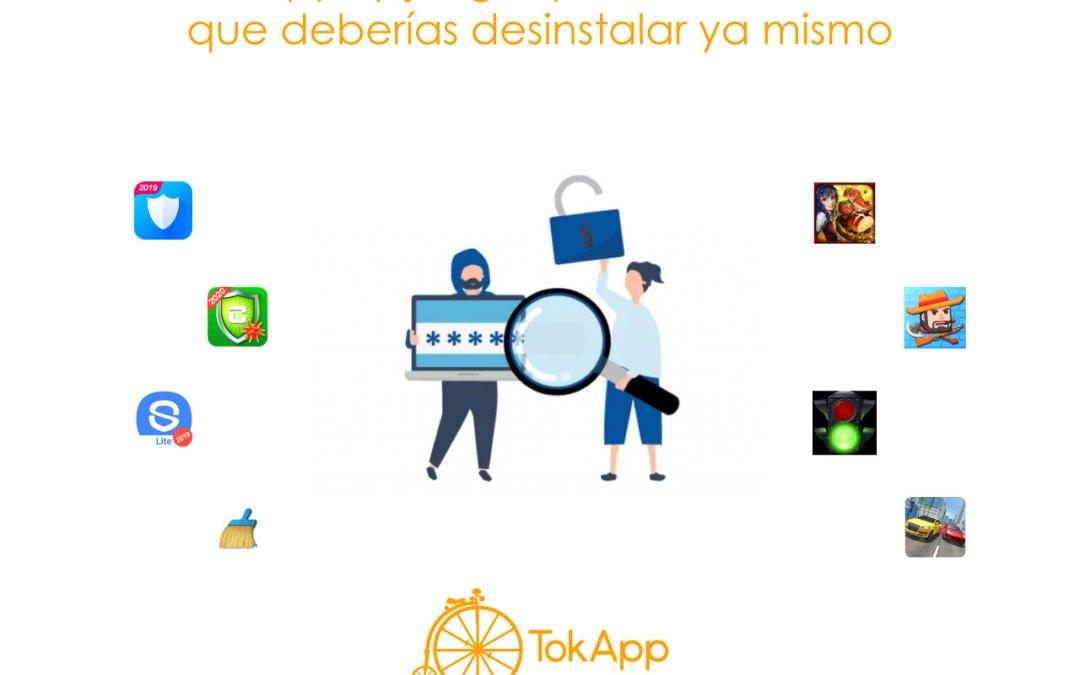 Apps y juegos para Android que deberías desinstalar ya mismo