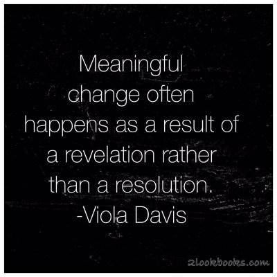 Monday Motivation or Motivation Monday Quote: Viola Davis