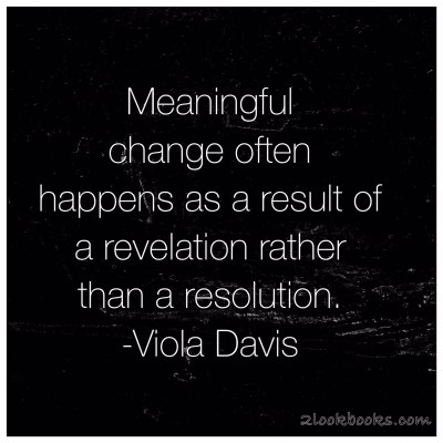 Monday Motivation or Motivation Monday Quote: Viola Davis