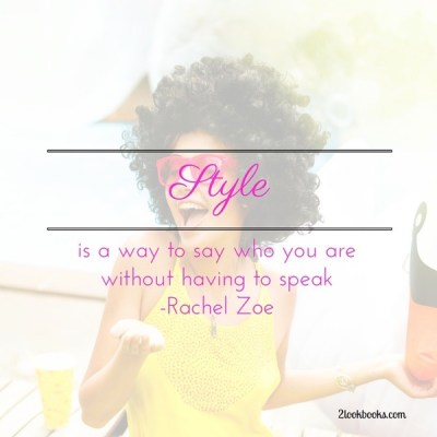 Rachel Zoe Style Quote