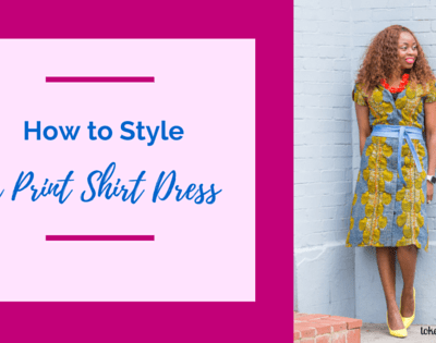 How to Style a Print Shirt Dress