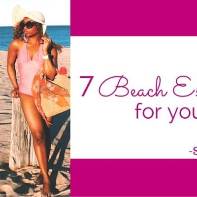 7 Beach Essentials