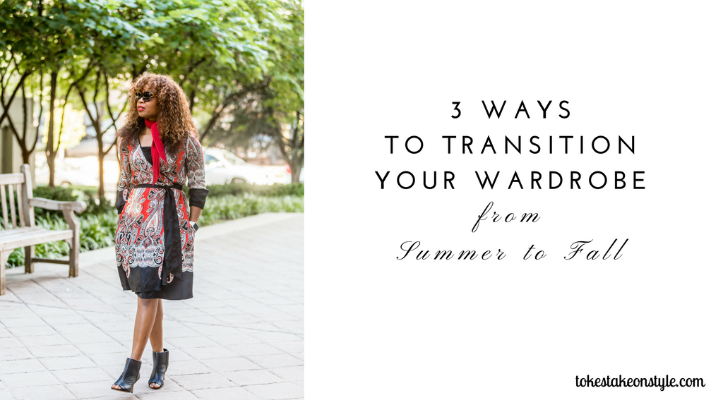 3-ways-to-transition-from-summer-to-fall-1