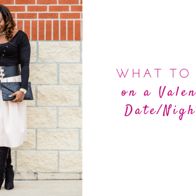 3 Effortless Valentine's Day Outfits