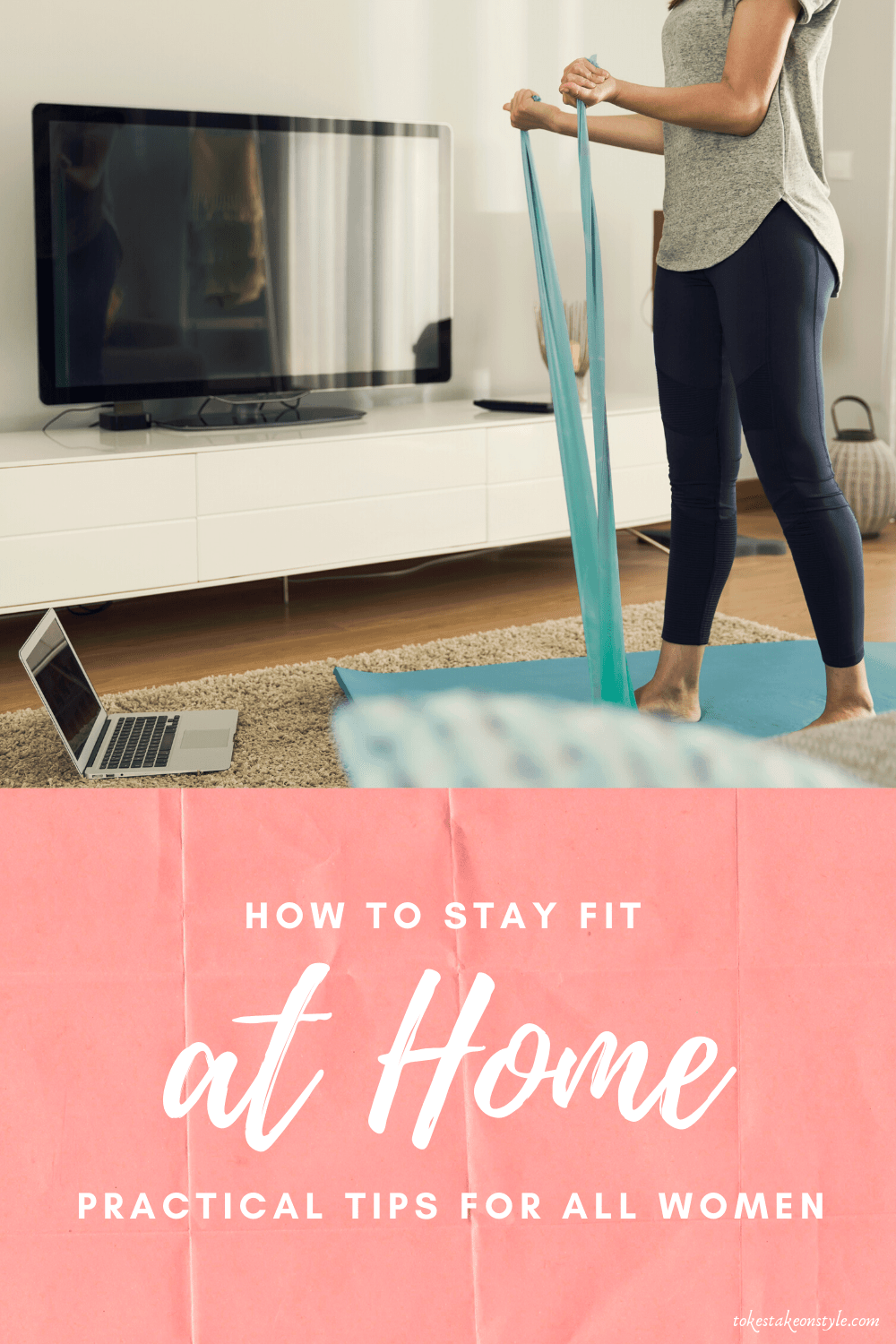 tokestakeonstyle-how-to-stay-fit-at-home-fitness-tips