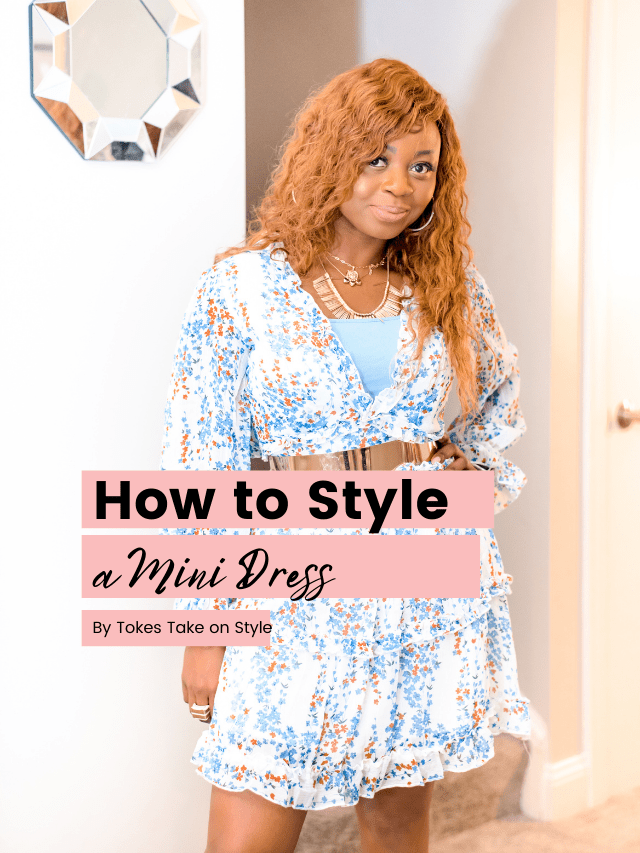 How to Style a Mini Dress