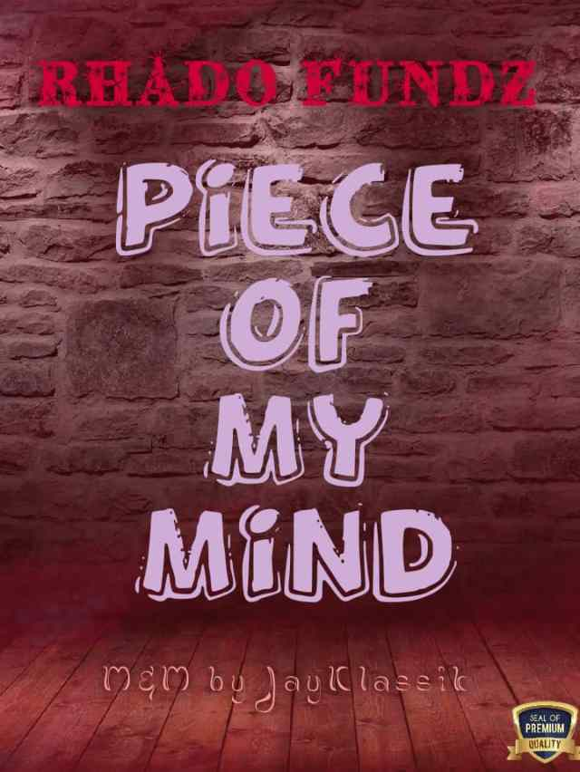 Download Peace of Mind by Rhado Funds - Toktok9ja Sounds