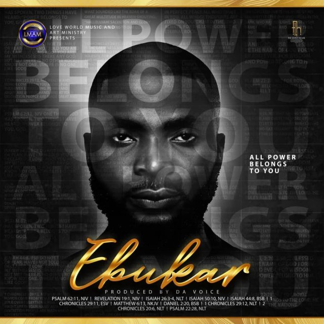 All Power belongs To You By Ebukar