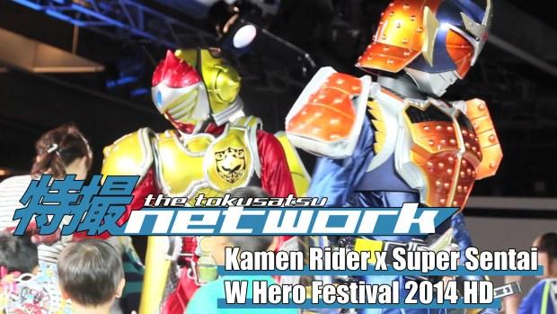 Kamen Rider x Super Sentai W Hero Festival 2014 HD