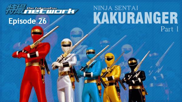 TokuNet Podcast #26 – Ninja Sentai Kakuranger: Part 1