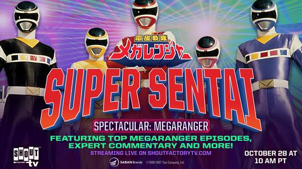 Shout! Factory Hosts Super Sentai Spectacular: Megaranger Livestream