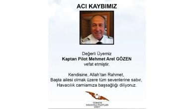 Photo of Kaptan Pilot Mehmet Arel Gözen vefat etti