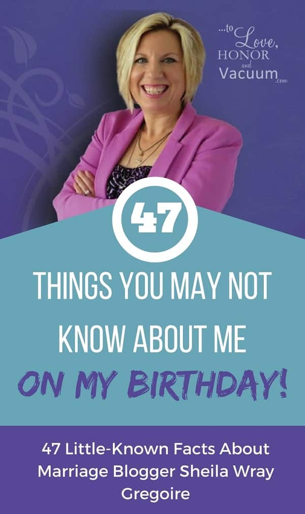 47 things you may not know about Sheila Wray Gregoire! Celebrating her 47th birthday on the blog today!