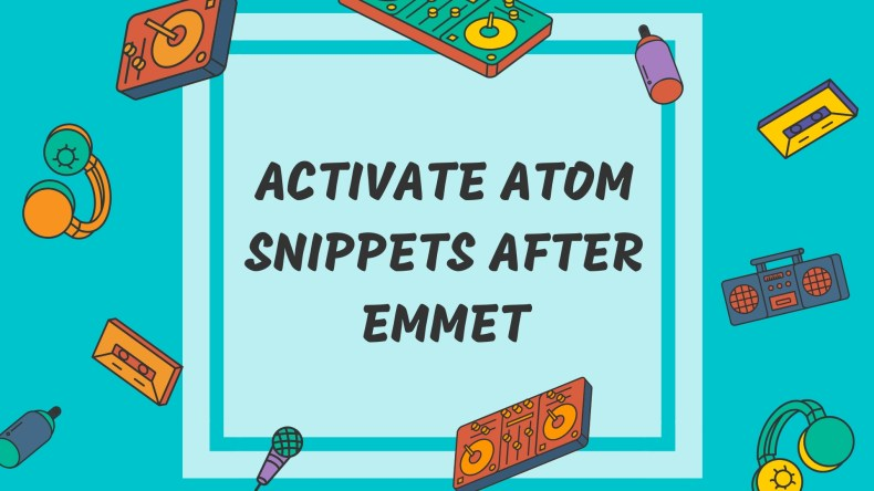 activate atom snippets image