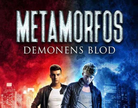 Metamorfos demonens blod
