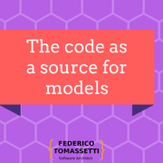 The code as a source for models