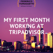 My first month working at TripAdvisor
