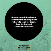 How to recruit freelancer for software development: where to look for them, how to find and choose candidates