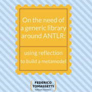 On the need of a generic library around ANTLR_ using reflection to build a metamodel