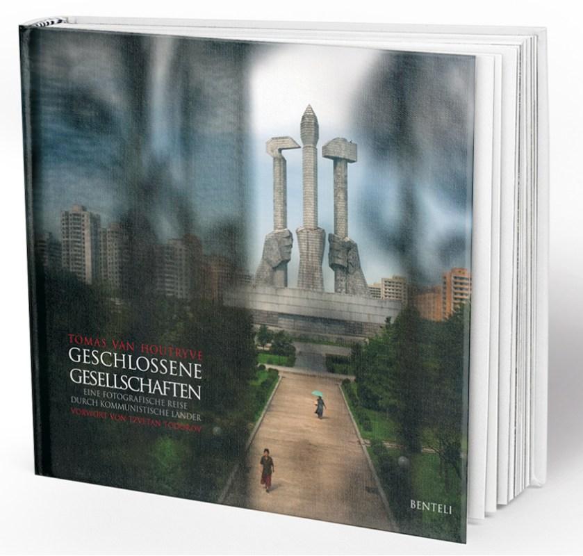 Geschlossene Gesellschaften, Eine fotografische Reise durch kommunistische Länder