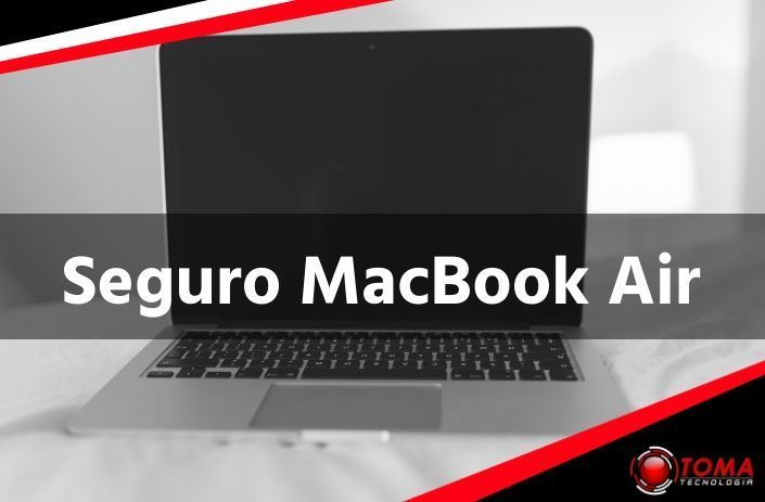Contratar Seguro para MacBook Air
