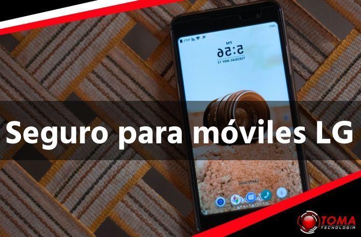Contratar Seguro para móviles LG barato