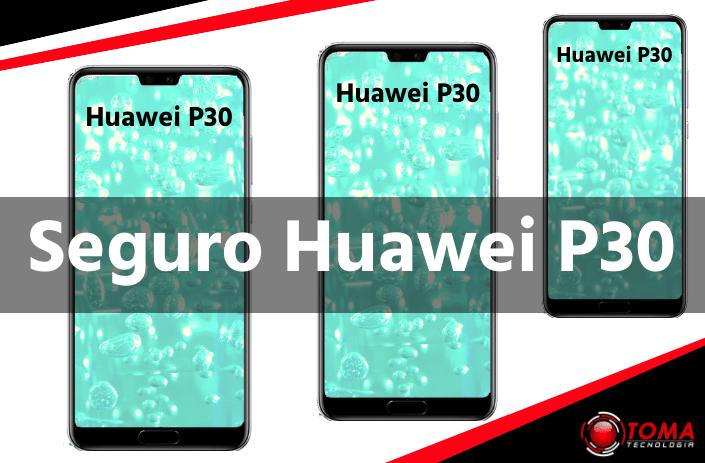 Seguro Huawei P30