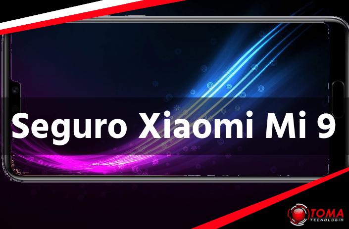 Seguro Xiaomi Mi 9