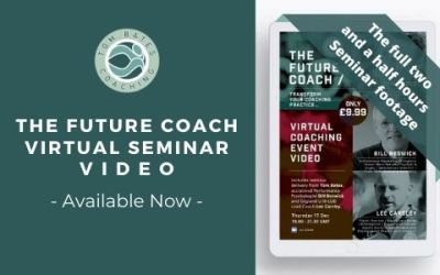 The VIDEO of the Future Coach Virtual Seminar Dec 2020 – Available Now