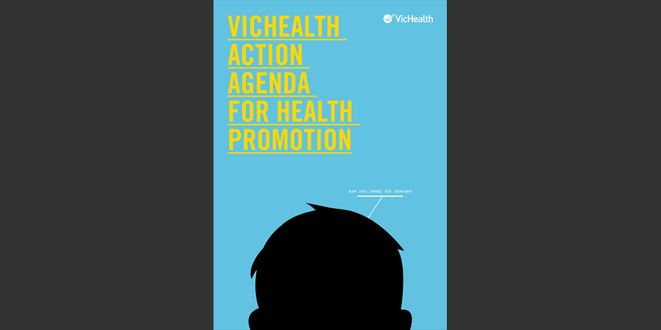 Strategic communications for VicHealth