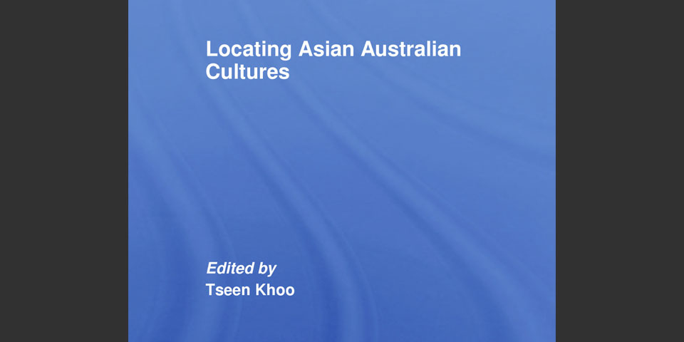 Locating Asian Australian Cultures