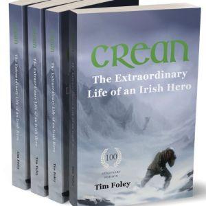 Crean - The Extraordinary Life of an Irish Hero - Centenary Special Edition