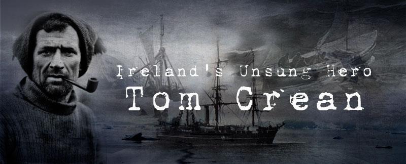 Tom Crean An Irish Antarctic Explorer