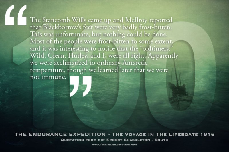 Lest we forget the centenary of the conclusive chapters in the epic tale of the Endurance Expedition. The voyage in the lifeboats, to Elephant Island, brought many hardships to the 28 men of the Endurance.