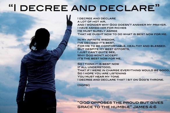 I decree and declare
